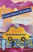 Grand Bazar România sau Călător străin updated