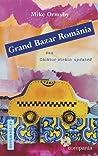 Grand Bazar România sau Călător străin updated by Mike Ormsby