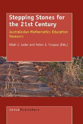 Stepping Stones for the 21st Century: Australasian Mathematics Education Research