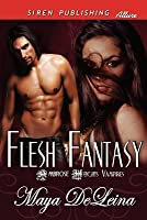 Flesh Fantasy [The Ambrose Heights Vampires 1]