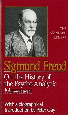 On The History Of The Psychoanalytic Movement By Sigmund Freud