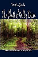 The Ghost of Colby Drive (The Mis-adventures of Alyson Bell #1)
