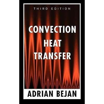 Convection Heat Transfer by Adrian Bejan