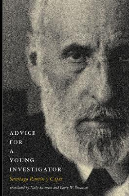 Advice for a Young Investigator by Santiago Ramón y Cajal