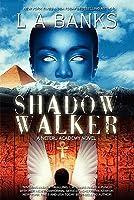 Shadow Walker: A Neteru Academy Book