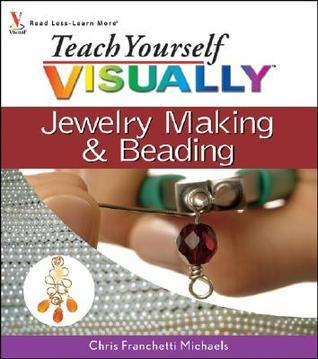 Jewelry Making  Beading Teach Yourself Visually