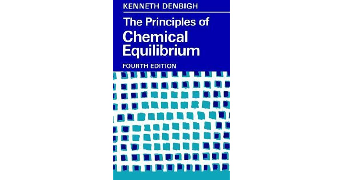 The Principles of Chemical Equilibrium: With Applications in
