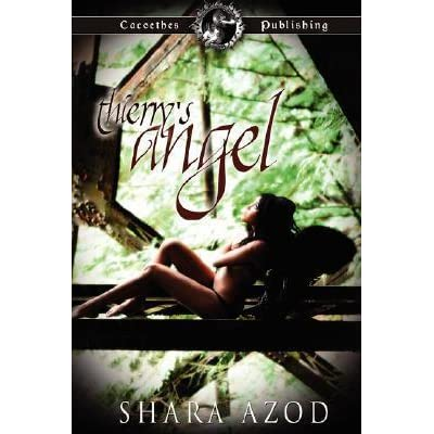 Thierrys Angel Chevalier Men 1 By Shara Azod