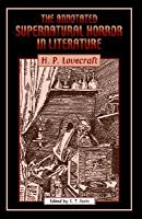 The Annotated Supernatural Horror in Literature