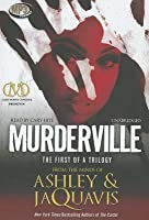 Murderville: The First of a Trilogy