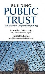 Building Public Trust: The Future of Corporate Reporting