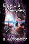 Devil's Daughter by S.H. Roddey