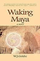 Waking Maya
