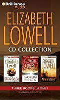 Elizabeth Lowell CD Collection 3: Tell Me No Lies, A Woman Without Lies, Autumn Lover