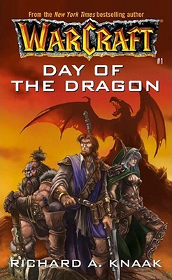 Day of the Dragon (WarCraft, #1)