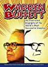 Warren Buffett: An Illustrated Biography of the World's Most Successful Investor