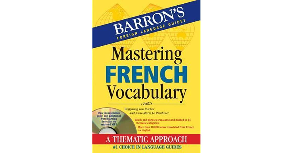 Mastering French Vocabulary with Audio MP3 by Wolfgang Von