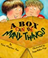 A Box Can Be Many Things (A Rookie Reader)