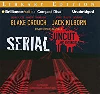 Serial Uncut and Extended