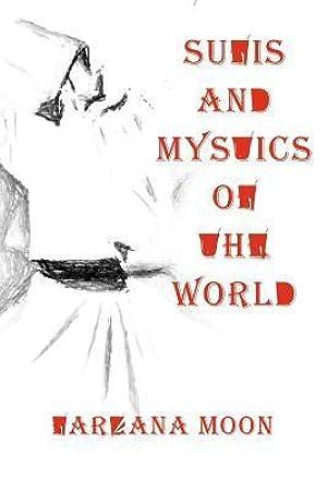 [PDF] ↠ Sufis and Mystics of the World  Author Farzana Moon – Submitalink.info