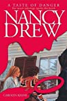 A Taste of Danger (Nancy Drew, #174)