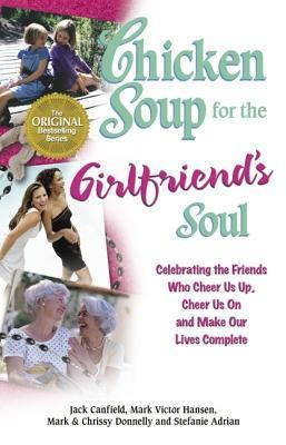 chicken soup for girl friends soul