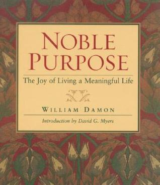 Noble-Purpose-The-Joy-of-Living-a-Meaningful-Life