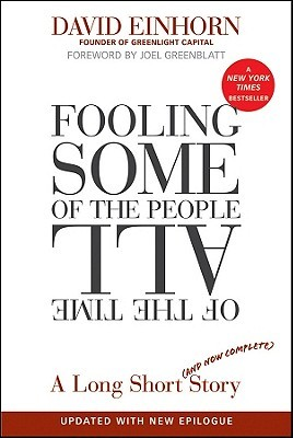Fooling Some of the People All of the Time, a Long Short (and... by David Einhorn