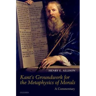 the groundwork for the metaphysic of Start studying groundwork on the metaphysics of morals by immanuel kant learn vocabulary, terms, and more with flashcards, games, and other study tools.