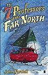 The Seven Professors of the Far North