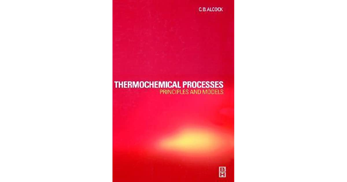 Thermochemical Processes: Principles and Models