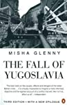The Fall of Yugoslavia