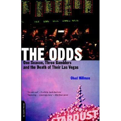 The Odds: One Season, Three Gamblers And The Death Of Their