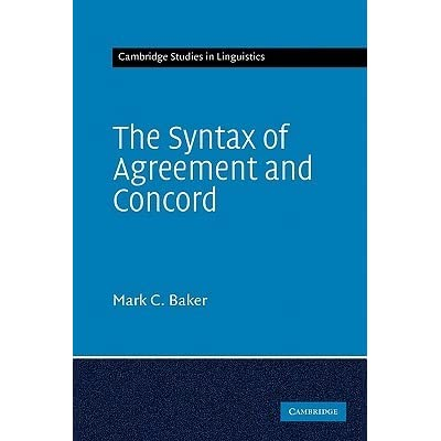 The Syntax Of Agreement And Concord By Mark C Baker