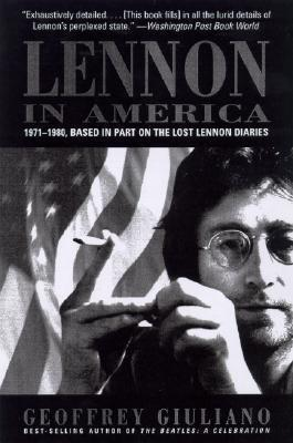 Lennon in America  1971-1980, Based in Part on the Lost Lennon Diaries