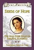 Seeds of Hope: The Gold Rush Diary of Susanna Fairchild