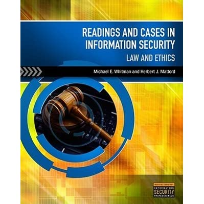 Law /& Ethics Readings /& Cases in Information Security