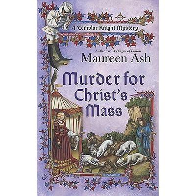 Murder for Christs Mass (Templar Knight Mystery, Book 4)