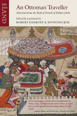 An Ottoman Traveller Selections from the Book of Travels of Evliya Celebi