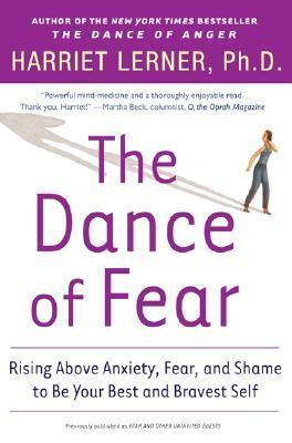 The-Dance-of-Fear-Rising-Above-Anxiety-Fear-and-Shame-to-Be-Your-Best-and-Bravest-Self