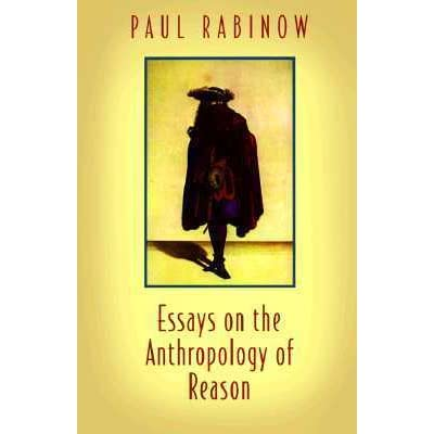 essays in the anthropology of reason Note: citations are based on reference standards however, formatting rules can vary widely between applications and fields of interest or study the specific requirements or preferences of your reviewing publisher, classroom teacher, institution or organization should be applied.