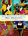 Honoring Our Ancestors: Stories and Paintings by Fourteen Artists