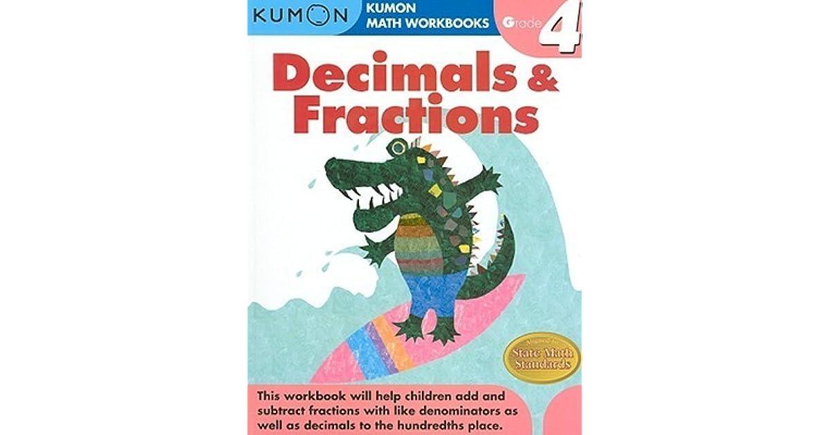 Decimals & Fractions, Grade 4 by Kumon Publishing