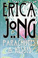 Parachutes And Kisses