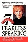 7 Steps to Fearless Speaking by Lilyan Wilder
