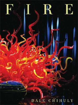 Fire by Dale Chihuly