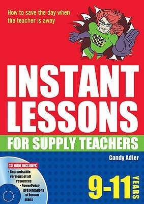 Instant Lessons for Supply Teachers. 9-11 Years