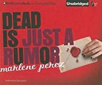 Dead Is Just a Rumor