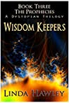 Wisdom Keepers (The Prophecies, #3)