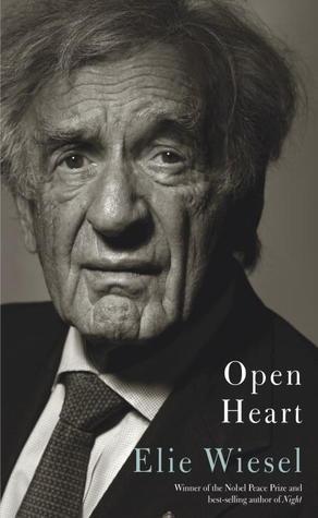 Open Heart by Elie Wiesel